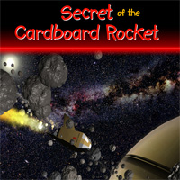 Secret of the Carboard Rocket Show Art